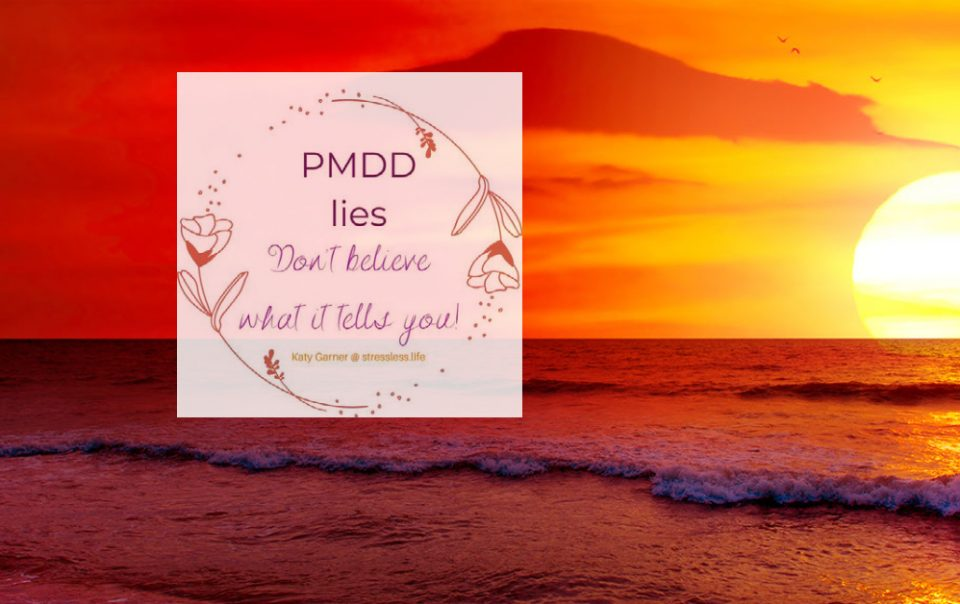 PMDD Lies To You